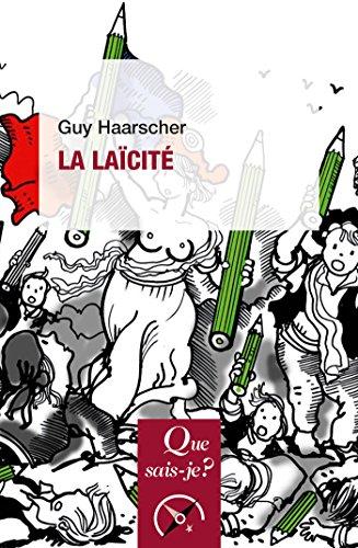 Guide La laïcité: « Que sais-je ? » n° 3129 (French Edition)