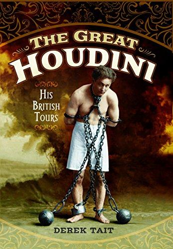 The Great Houdini: His British Tours