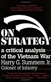 Book cover for On Strategy: A Critical Analysis of the Vietnam War