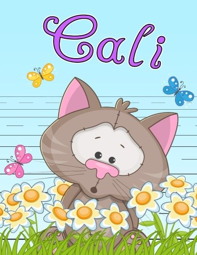 """Cali: Personalized Book with Child's Name, Primary Writing Tablet for Kids, 65 Sheets of Practice Paper, 1"""" Ruling, Preschool, Kindergarten, 1st Grade, 8 1/2"""" x 11"""" pdf epub"""