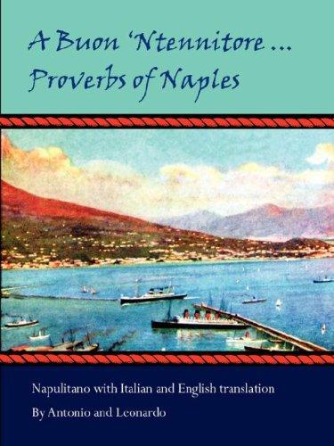 Download A Buon 'Ntennitore ... Proverbs of Naples pdf epub
