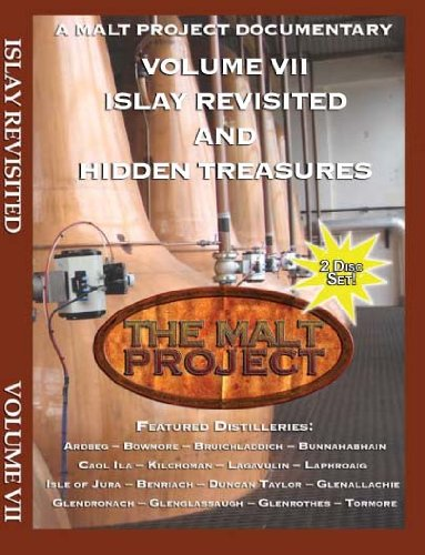 Malt Project: (Vol 7) Islay Revisited plus Hidden Treasures of Highlands