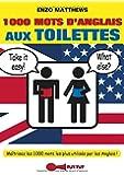 1000 mots d'anglais aux toilettes