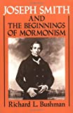 Front cover for the book Joseph Smith and the Beginnings of Mormonism by Richard L. Bushman