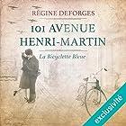 101 avenue Henri-Martin : 1942-1944 (La bicyclette bleue 2)   Livre audio Auteur(s) : Régine Deforges Narrateur(s) : Véronique Groux de Miéri, Hervé Lavigne