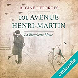 101 avenue Henri-Martin : 1942-1944 (La bicyclette bleue 2)
