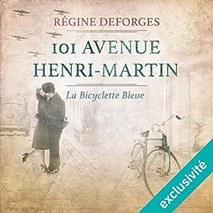 101 avenue Henri-Martin : 1942-1944 (La bicyclette bleue 2) Audiobook