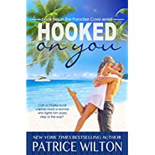 HOOKED ON YOU (Paradise Cove Book 2)