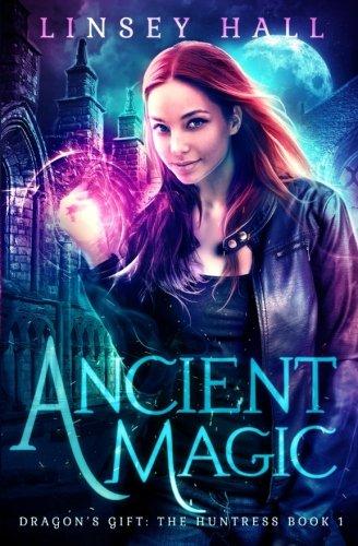 ancient-magic-dragons-gift-the-huntress-volume-1