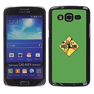 A-type Arte & diseño plástico duro Fundas Cover Cubre Hard Case Cover para Samsung Galaxy Grand 2 (Xing Pato - Gracioso)
