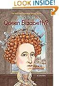 #9: Who Was Queen Elizabeth?