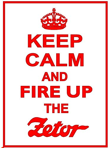 """Keep Calm and Fire Up The Zetor Funny Metal Sign 12""""x18"""", used for sale  Delivered anywhere in Canada"""