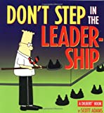 Don't Step in the Leadership: A Dilbert Book