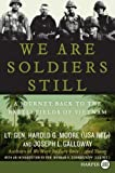 We Are Soldiers Still, Harold G. Moore and Joseph L. Galloway, 0061469009
