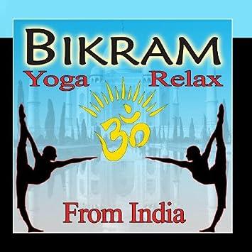 Delhi & Co - Bikram Yoga Relax from India - Amazon.com Music