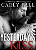 Yesterday's Kiss   (A Time Travel Paranormal Romance)