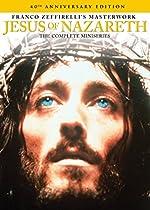 Jesus of Nazareth (40th Anniversary Edition)  Directed by Franco Zeffirelli
