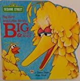Image of Big Bird and Little Bird's Book of Big and Little