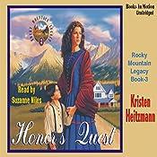 Honor's Quest: Rocky Mountain Legacy #3 | Kristen Heitzmann