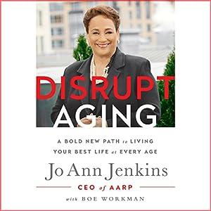 Disrupt Aging Audiobook