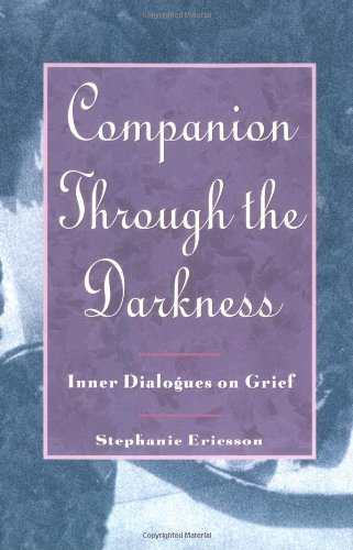 companion-through-the-darkness-inner-dialogues-on-grief-paperback-1993-author-stephanie-ericsson