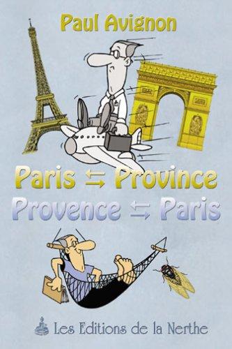 Paris-Province Provence-Paris: Amazon.es: Avignon, Paul: Libros en ...