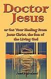 Doctor Jesus, Jean Dufralessi, 1603832181