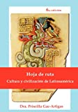img - for Hoja de Ruta, Cultura y Civilizacion de Latinoamerica (Spanish Edition) book / textbook / text book