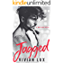 JAGGED: A Rockstar Romance (Wreckage Book 1)