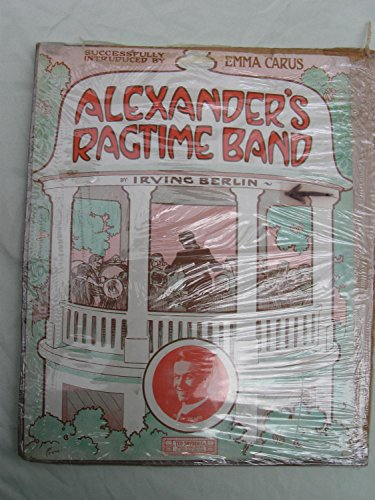 Alexander's Ragtime Band - Sheet Music