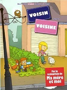 "Afficher ""Voisin, voisine n° 1"""