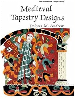 Medieval Tapestry Designs (International Design Library): Dolores ...