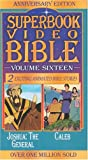 Joshua, The General/Caleb (Superbook Video Bible #16) [VHS]