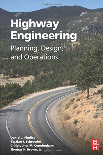 - Highway Engineering: Planning, Design, and Operations