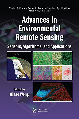 - Advances in Environmental Remote Sensing: Sensors, Algorithms, and Applications (Remote Sensing Applications Series)