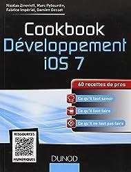 Cookbook Développement iOS 7 - 60 recettes de pros