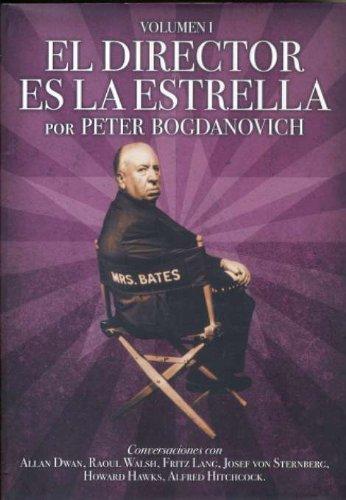 Descargar Libro El Director Es La Estrella : 1 Peter Bogdanovich