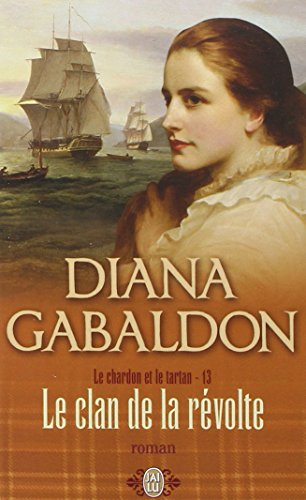 Le clan de la révolte - Book #13 of the Le Chardon et le Tartan