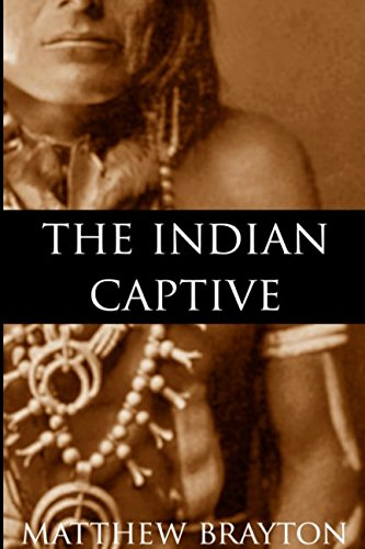 Download The Indian Captive (Expanded, Annotated) PDF