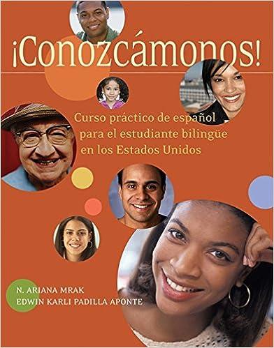 Amazon.com: Conozcámonos!: Curso práctico de espanol para el estudiante  bilingüe en los Estados Unidos (World Languages) (9781413022001): Mrak, N.  Ariana, Padilla, Edwin K.: Books