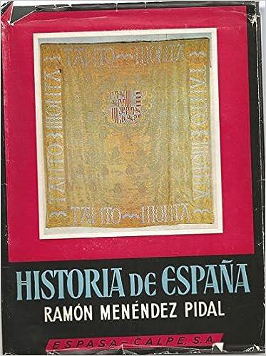 HISTORIA DE ESPAÑA. TOMO XVII LA ESPAÑA DE LOS REYES CATÓLICOS 1474-1516: Amazon.es: Ramón (dir.) MENÉNDEZ PIDAL: Libros