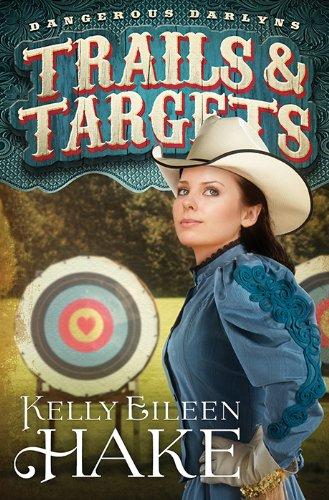Download Trails & Targets (Dangerous Darlyns) PDF