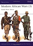 Modern African Wars Vol. 3: South West Africa (Men-at-arms Series 242): South West Africa Vol 3