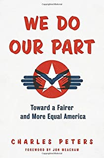Book Cover: We Do Our Part: Toward a Fairer and More Equal America