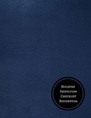 Building Inspection Checklist Residential: Building Inspection Log