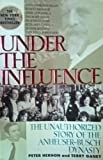 Under the Influence, Peter Hernon and Terry Ganey, 0380718472