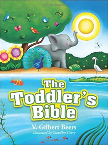 The Toddler's Bible (Beers V Gilbert)