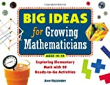 Big Ideas for Growing Mathematicians, Ann Kajander, 1569762120