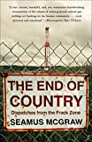 img - for The End of Country: Dispatches from the Frack Zone book / textbook / text book