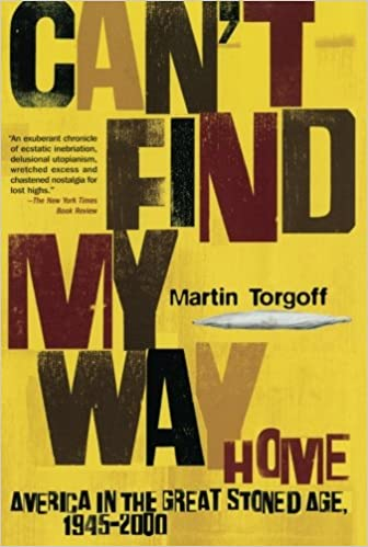 Image result for can't find my way home: america in the great stoned age 1945-200